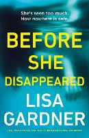 Before She Disappeared: From the...