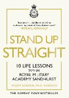 Stand Up Straight: 10 Life Lessons...