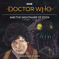 Doctor Who and the Nightmare of Eden:...