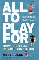All to Play For: How sport can reboot...