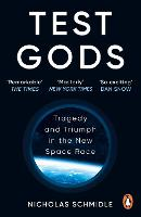 Test Gods: Tragedy and Triumph in the...