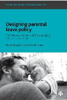 Designing Parental Leave Policy: The...