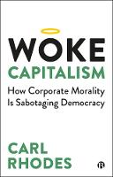 Woke Capitalism: Democracy Under...