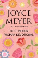 The Confident Woman Devotional: 365...