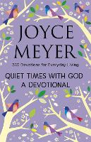 Quiet Times With God: Devotional