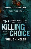 The Killing Choice: A must-read...