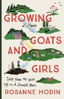 Growing Goats and Girls: Living the...