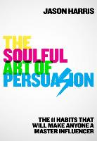 The Soulful Art of Persuasion: The 11...
