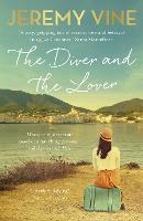 The Diver and The Lover: A novel of...