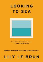 Looking to Sea: Britain Through the...