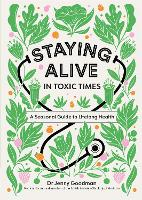 Staying Alive in Toxic Times: A...