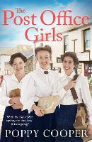 The Post Office Girls: Book One in a...