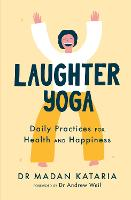 Laughter Yoga: Daily Laughter...