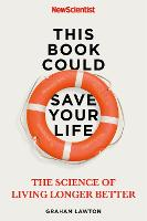 This Book Could Save Your Life: The...