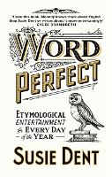 Word Perfect: Etymological...