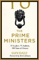 The Prime Ministers: Three Hundred...
