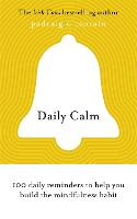 Daily Calm: 100 daily reminders to...