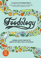Foodology: A food-lovers guide to a...