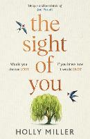 The Sight of You: the love story of...