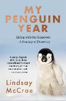 My Penguin Year: Living with the...