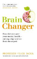 Brain Changer: How diet can save your...