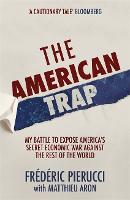The American Trap: My battle to ...