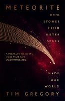 Meteorite: The Stones From Outer ...