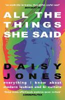 All The Things She Said: Everything I...