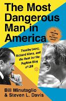 The Most Dangerous Man in America:...