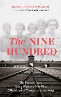 The Nine Hundred: The Extraordinary...