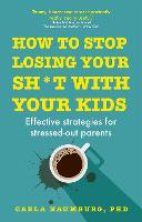 How to Stop Losing Your Sh*t with ...