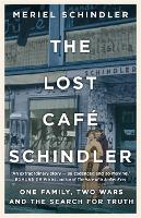 The Lost Cafe Schindler: One family,...
