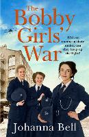 The Bobby Girls' War: Book Four in a...