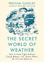 The Secret World of Weather: How to...