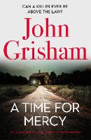 A Time for Mercy: John Grisham's...