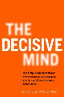The Decisive Mind
