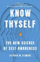 Know Thyself: The New Science of...
