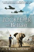The Zookeeper of Belfast: A...