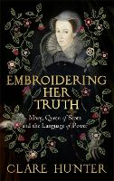 Embroidering Her Truth: The Material...