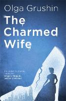 The Charmed Wife: A beautifully...