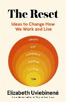 The Reset: Ideas to Change How We ...
