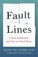 Fault Lines: Fractured Families and...