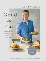 Good to Eat: Feelgood Food to ...