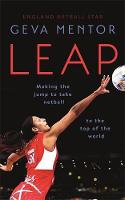 Leap: Making the jump to take netball...