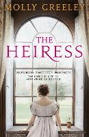 The Heiress: The untold story of ...