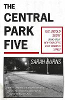 The Central Park Five: A story...