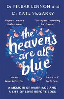 The Heavens Are All Blue: A memoir of...