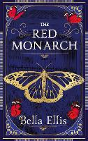 The Rise of the Red Monarch