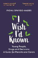 I Wish I'd Known: About Young People,...