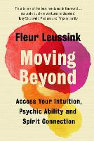 Moving Beyond: Access Your Intuition,...